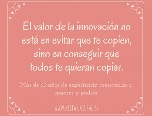El valor de la innovación no está en evitar que te copien, sino en conseguir que todos te quieran copiar